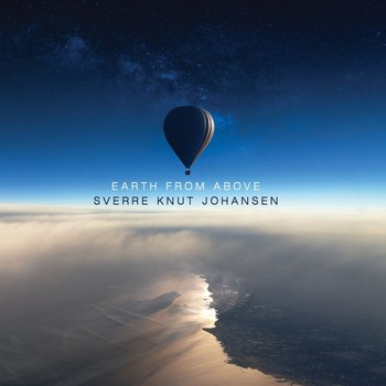Sverre Knut Johansen - Earth From Above (2016)
