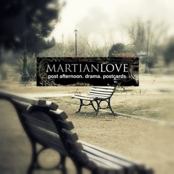 Martian Love - Post Afternoon. Drama. Postcards (2012)