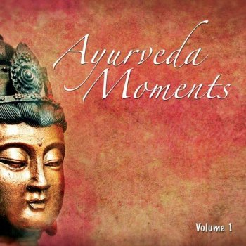 Ayurveda Moments, Vol. 1 (2016)
