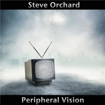 Steve Orchard - Peripheral Vision (2016)