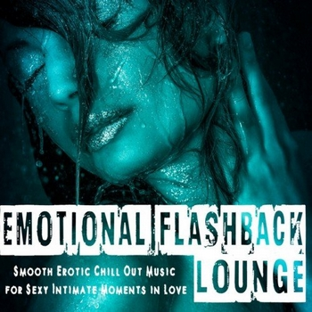 Emotional Flashback Lounge (2016)
