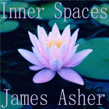 James Asher - Inner Spaces (2016)