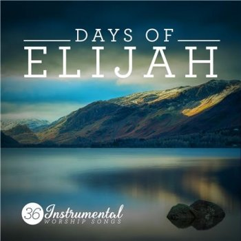 Elevation - Days of Elijah (2016)