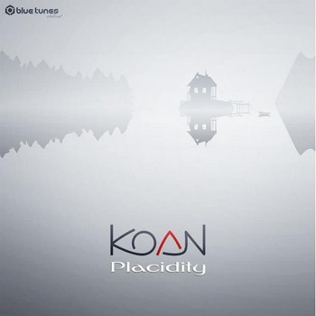 Koan - Placidity (2016)