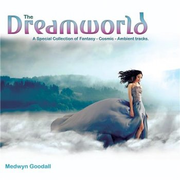 Medwyn Goodall - The Dreamworld (2016)