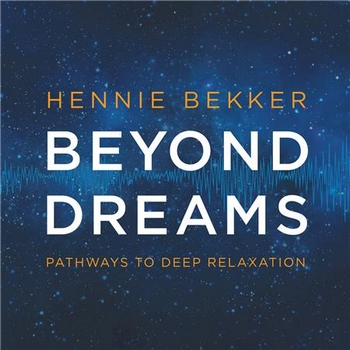 Hennie Bekker - Beyond Dreams (2016)