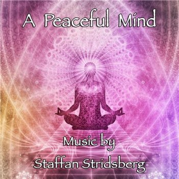 Staffan Stridsberg - A Peaceful Mind (2016)