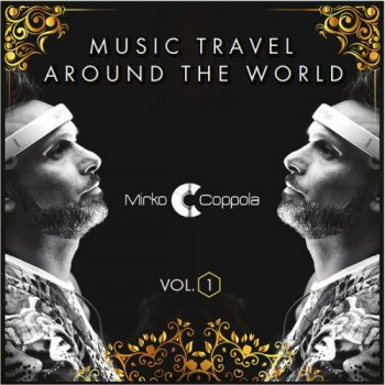 Mirko Coppola - Music Travel Around the World (2016)