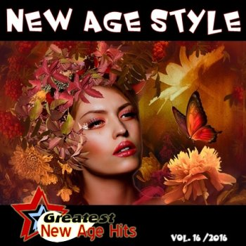 New Age Style - Greatest New Age Hits, Vol. 16 (2016)