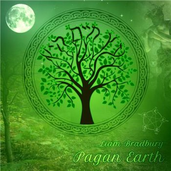 Liam Bradbury - Pagan Earth (2016)