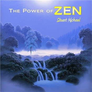Stuart Michael - The Power of Zen (2016)