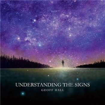 Geoff Hall - Understanding the Signs (2016)