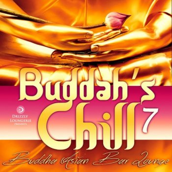 Buddahs Chill Vol.7: Buddha Asian Bar Lounge (2016)