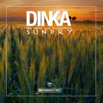 Dinka - Sundry: The Chillout Collection (2016)