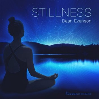 Dean Evenson - Stillness (2016)