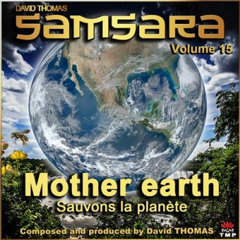David Thomas - Samsara, Vol. 15 (Mother Earth)  (2016)