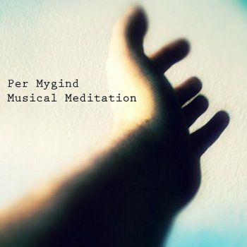 Per Mygind - Musical Meditation (2016)
