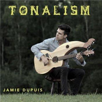 Jamie Dupuis - Tonalism (2016)