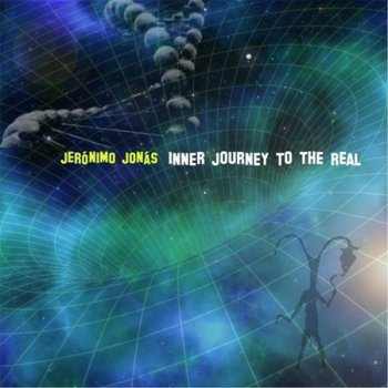 Jeronimo Jonas - Inner Journey to the Real (2017)