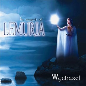 Wychazel - In Search of Lemuria (2017)