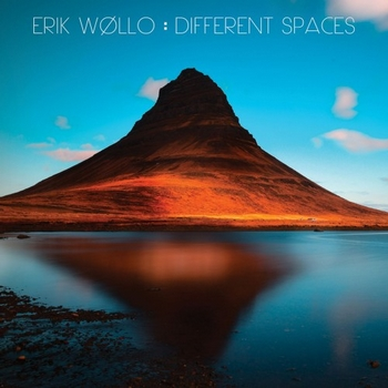 Erik Wollo - Different Spaces (2017)