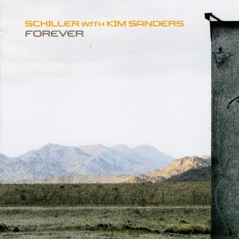 Schiller feat. Kim Sanders - Forever (2008)