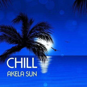 Akela Sun - Chill (2016)