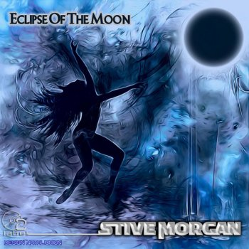 Stive Morgan - Eclipse Of The Moon (2017)