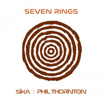Phil Thornton feat. Sika - Seven Rings (2017)