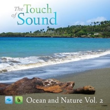 The Touch of Sound - Ocean and Nature, Vol. 2 (2016)