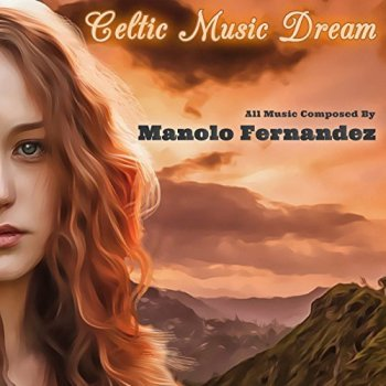 Manolo Fernandez - Celtic Music Dream (2017)