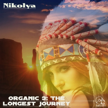 Nikolya - Organic 3: The Longest Journey (2017)