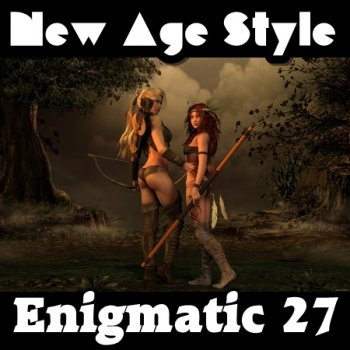 New Age Style - Enigmatic 27