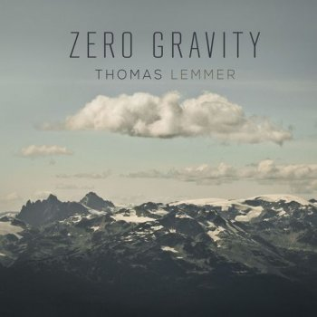 Thomas Lemmer - Zero Gravity (2014)