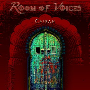 Room of Voices - Casbah (2017)