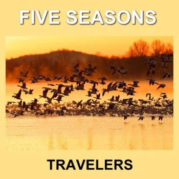 Five Seasons - Travelers (2017)