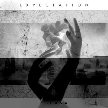 Eguana - Expectation (2017)