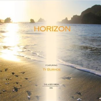 Ty Burhoe & Bill Douglas - Horizon (2013)