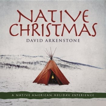 David Arkenstone - Native Christmas (2017)