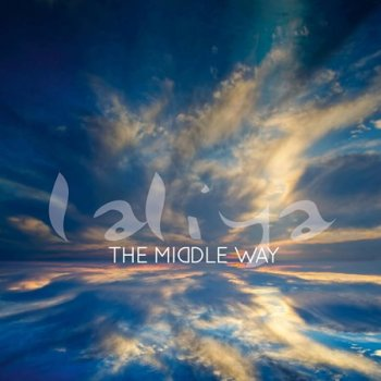 Laliya - The Middle Way (2017)