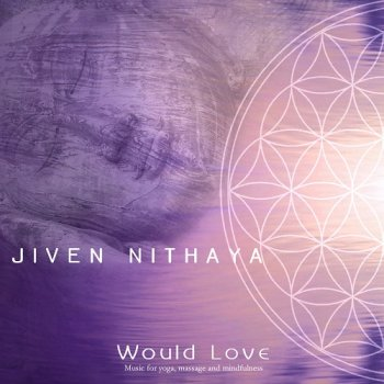 Jiven Nithaya - Would Love (2018)