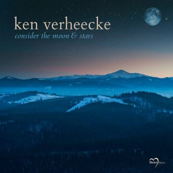 Ken Verheecke - Consider the Moon & Stars (2018)