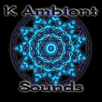 K Ambient Sounds (2015-2016)