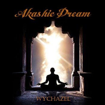 Wychazel - Akashic Dream (2018)