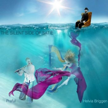 Praful & Helvia Briggen - The Silent Side of Satie (2018)