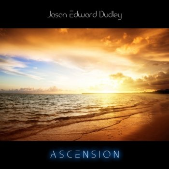 Jason Edward Dudley - Ascension (2018)