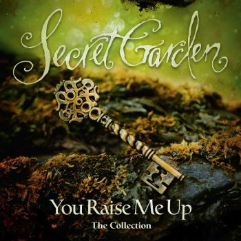 Secret Garden - You Raise Me Up - The Collection (2018)