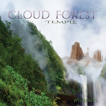 Wychazel - Cloudforest Temple (2018)