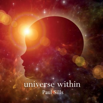 Paul Sills - Universe Within (2018)