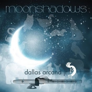 Dallas Arcand Jr - Moonshadows (2018)